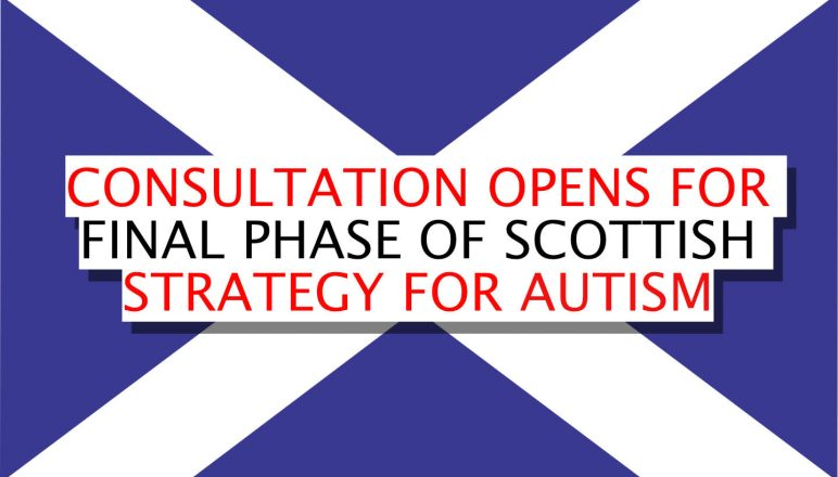 Consultation opens for final phase of Scottish Strategy for Autism