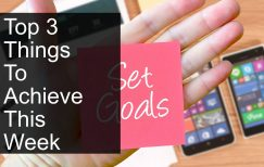 Top 3 things to achieve this week – week #5