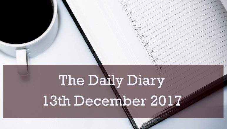 Daily Diary – 13th December 2017