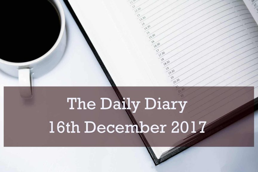 Daily Diary 16th December 2017