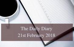 Daily Diary – 21st February 2018