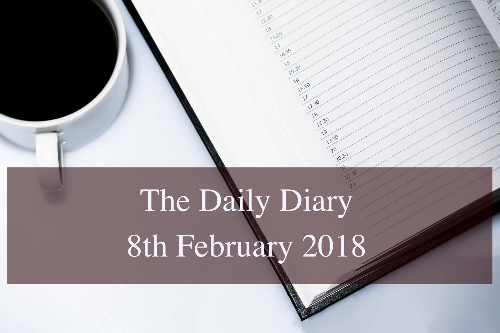 Daily Diary 8th February 2018