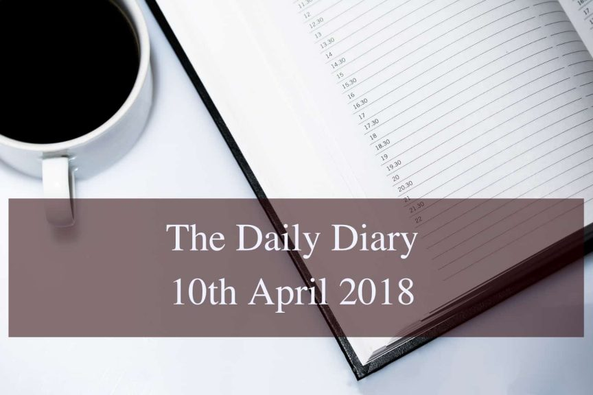Daily Diary 10th April 2018