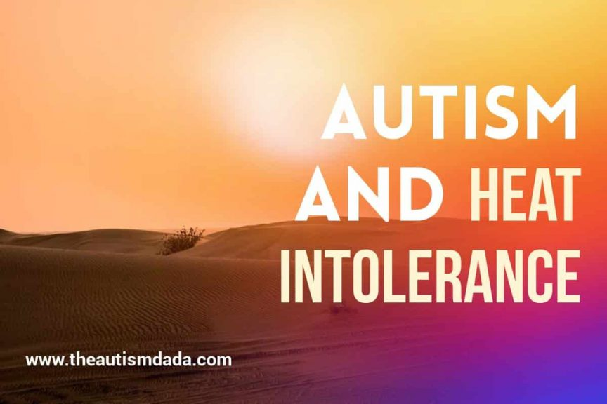 Autism And Heat Intolerance