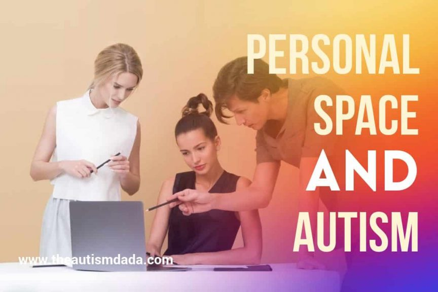 Personal Space And Autism