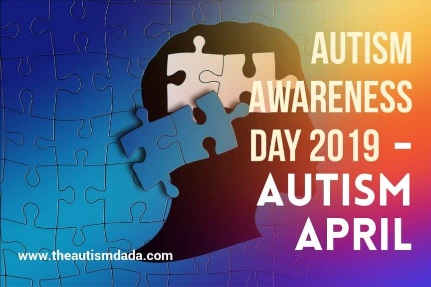 Autism Awareness Day 2019 - Autism April and my thought on autistic word
