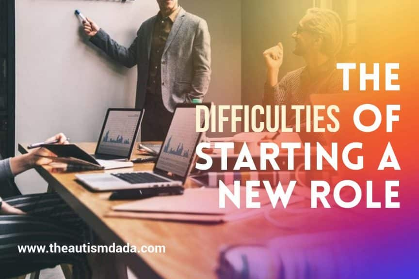 The Difficulties Of Starting A New Role