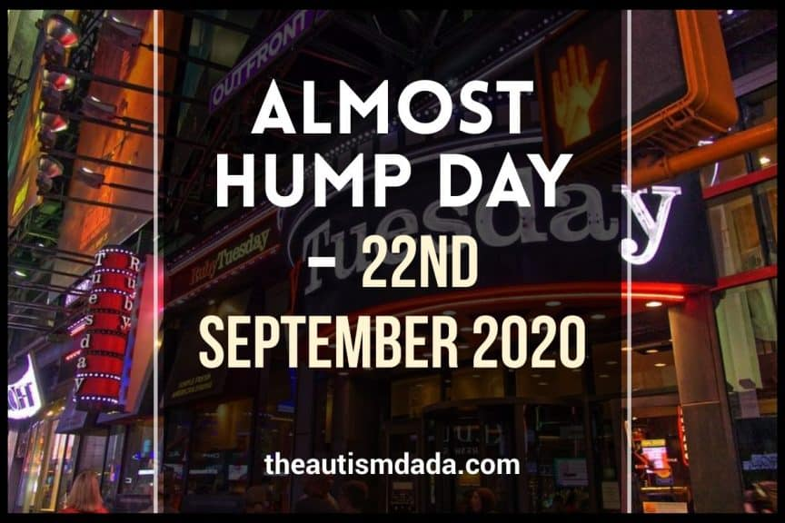 Almost Hump Day - 22nd September 2020