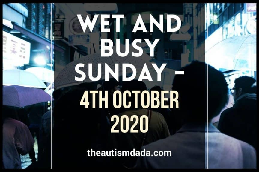 Wet and busy Sunday - 4th October 2020
